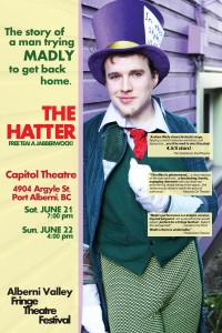 Alberni Valley Fringe Poster - The Hatter